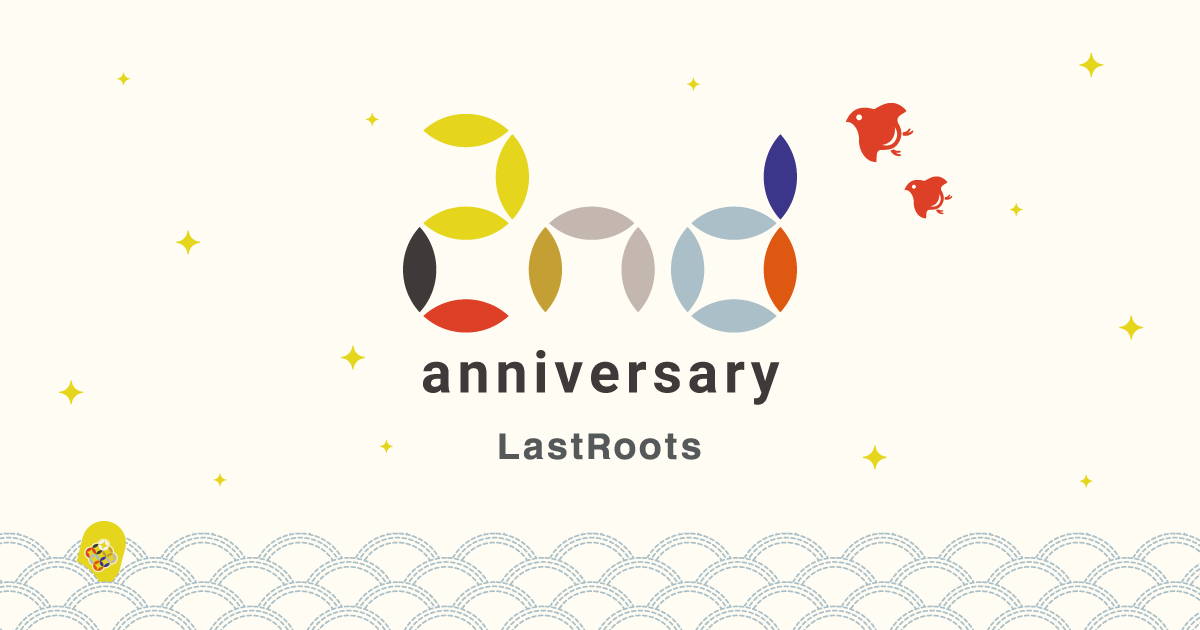 LastRoots 2nd Anniversary
